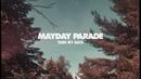 Mayday Parade Turn My Back