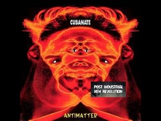 Cubanate - Antimatter (1993) full album
