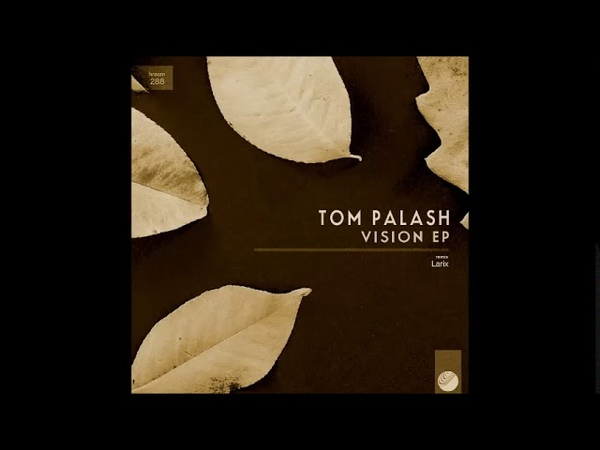 Tom Palash Hypnotic Larix Remix