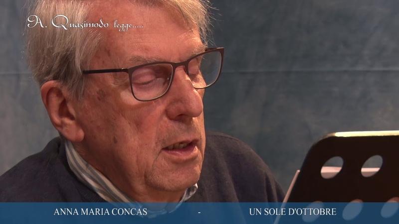 UN SOLE D'OTTOBRE poesia di Anna Maria Concas. Dalla voce di Alessandro Quasimodo.