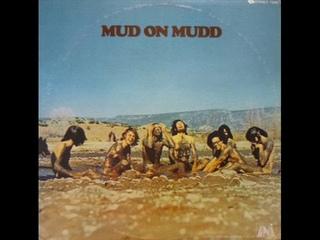 Mud - Mud on Mudd (1970 Vinyl Rip) 🇺🇸 Electric Blues/Soul/Hard Rock