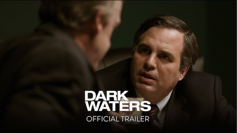 DARK WATERS Official Trailer HD In Theaters November 22