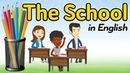 The school in English Classroom and school supplies vocabulary