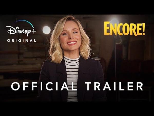 Encore! | Official Trailer | Disney | Streaming November 12