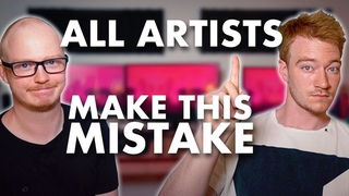 The Biggest Mistake Every Artist Makes