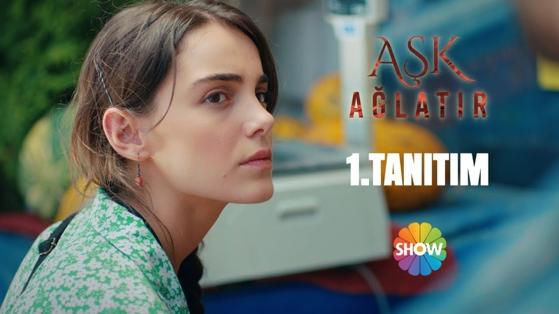 Aşk Ağlatır 1. Tanıtım Eylül de Show TV de Başlıyor!