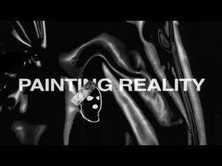 Painting reality