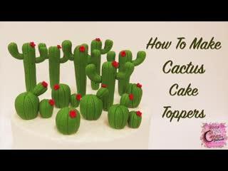 """Как сделать Кактусы из мастики. / Наша группа в ВК: """"Торты на заказ. Мировые шедевры""""."""