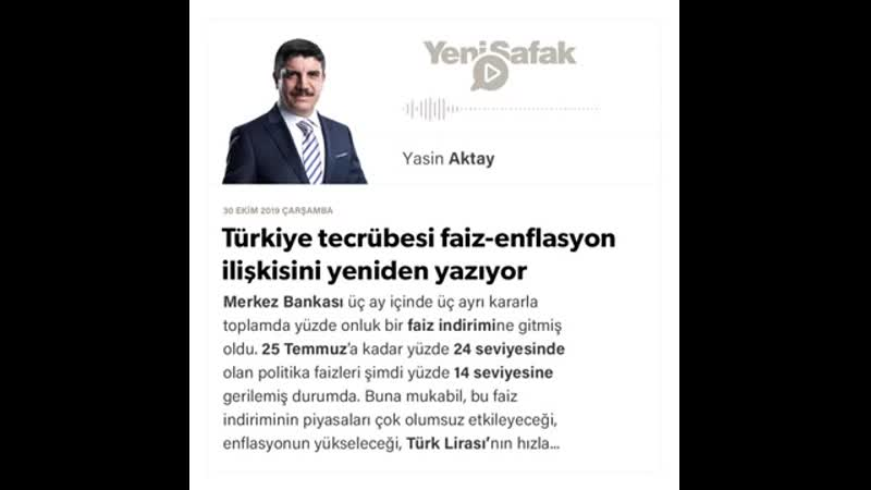 094. Yasin Aktay - Türkiye tecrübesi faiz-enflasyon ilişkisini yeniden yazıyor - 30.10.2019