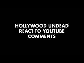 Hollywood undead читают комментарии на youtube [kerrang]