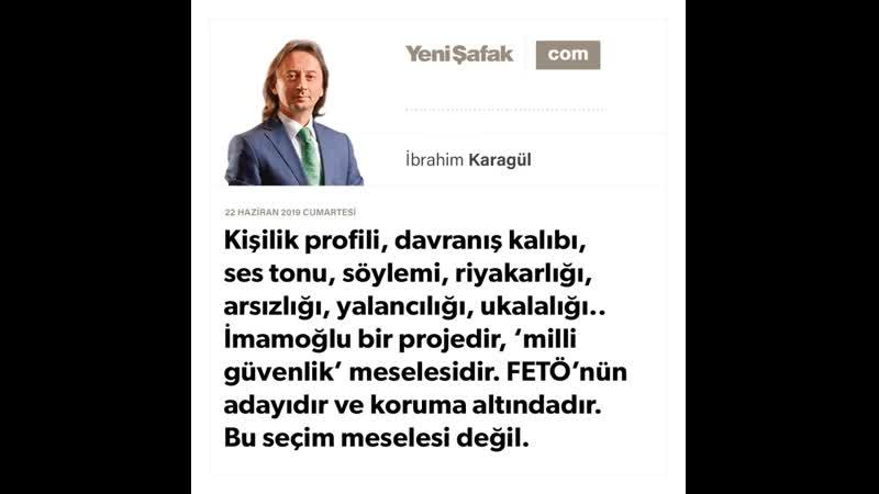 İbrahim Karagül - Kişilik profili, davranış kalıbı, ses tonu, söylemi, riyakarlığı,... - 22.06.2019