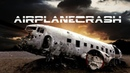 Terrible Airplane crash Страшная авиакатастрофа تحطم طائرة فظيع