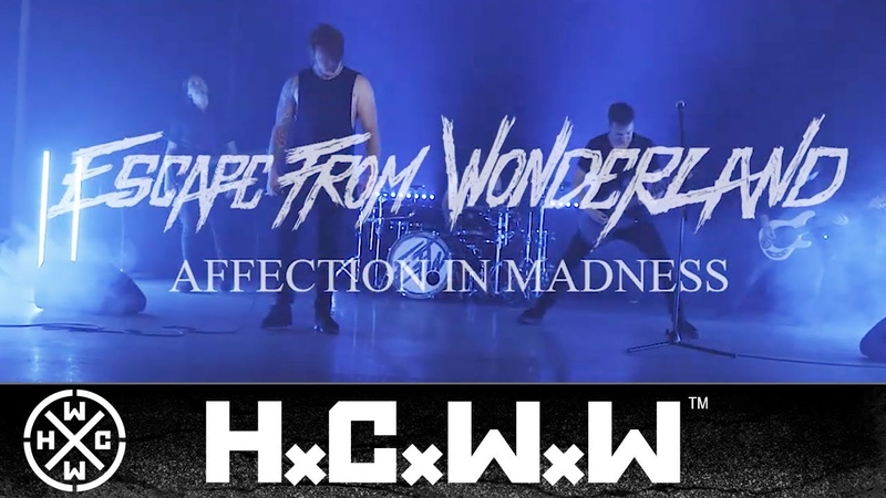 ESCAPE FROM WONDERLAND - AFFECTION IN MADNESS - HARDCORE WORLDWIDE (OFFICIAL HD VERSION HCWW)