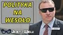 Jacek Kurski będzie brał Cie w aucie - Polityka na Wesoło.