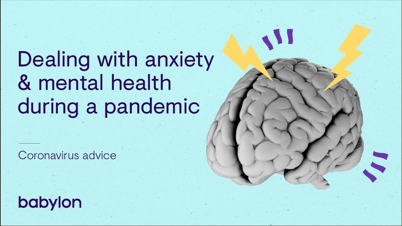Coronavirus Dealing with anxiety mental health during a pandemic