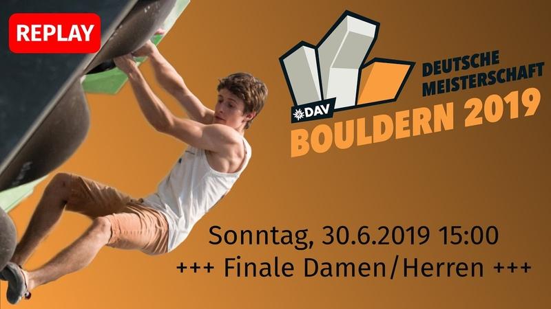 Finale Die Deutsche Meisterschaft Bouldern 2019 Live aus Dortmund