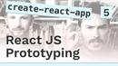 Creating the React app - 5 React JS prototyping