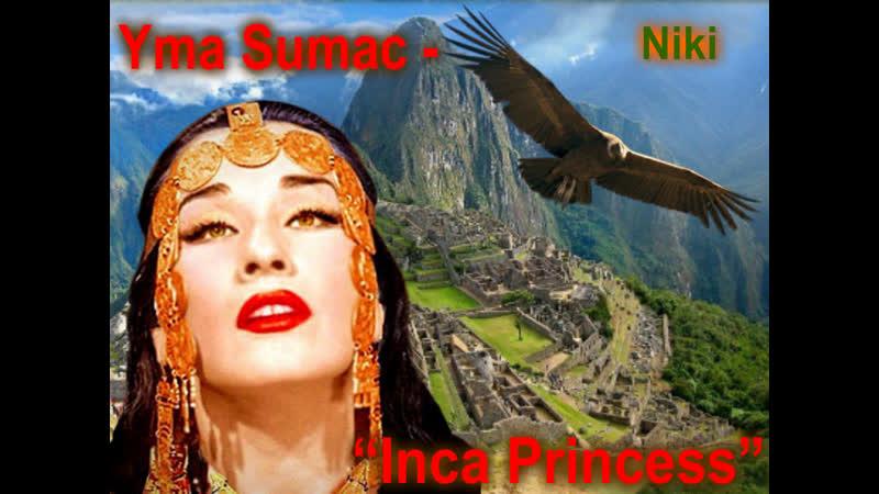 Yma Sumac Inca Princess