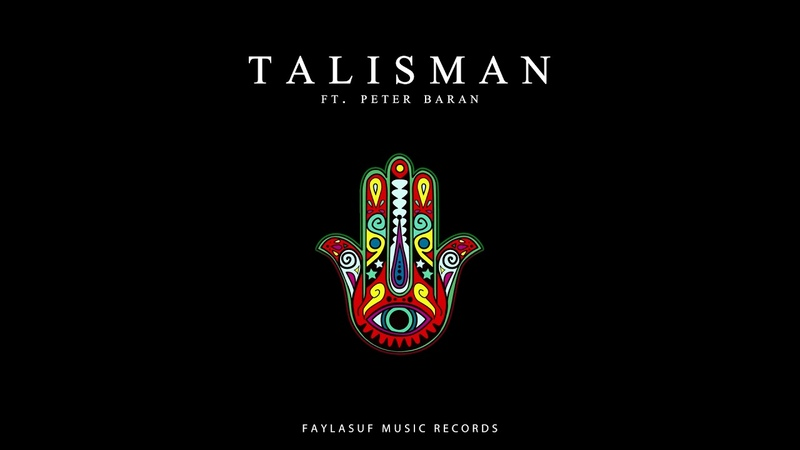 Faylasuf Talisman ft Peter Baran