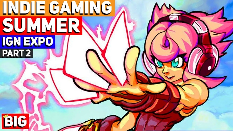 Summer of Indie Gaming IGN Expo Part 2 E3 2020