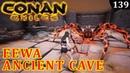 Conan Exiles ANCIENT CAVE EEWA MOD