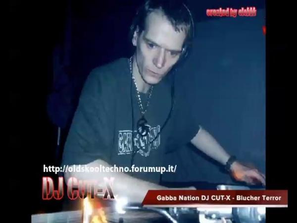 Gabba Nation DJ CUT-X Blucher Terror