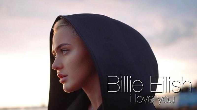 Billie Eilish I Love You RASSI Cover