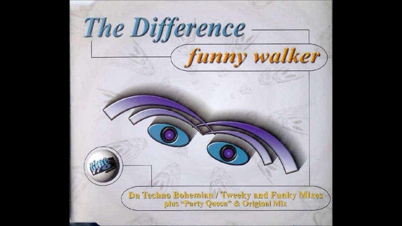The Difference - Funny Walker Tweeky And Funky Remix