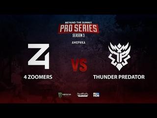 4 Zoomers vs Thunder Predator, BTS Pro Series Season 3: Americas, bo2, game 2 [Smile & Eiritel]