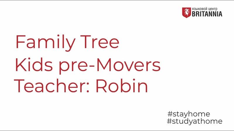 Kids Pre Movers Family Tree Teacher Robin