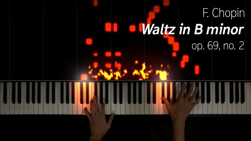 Chopin - Waltz in B minor, op. 69 no. 2
