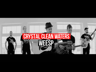 Weesp - acoustic (crystal clean water). официальное видео