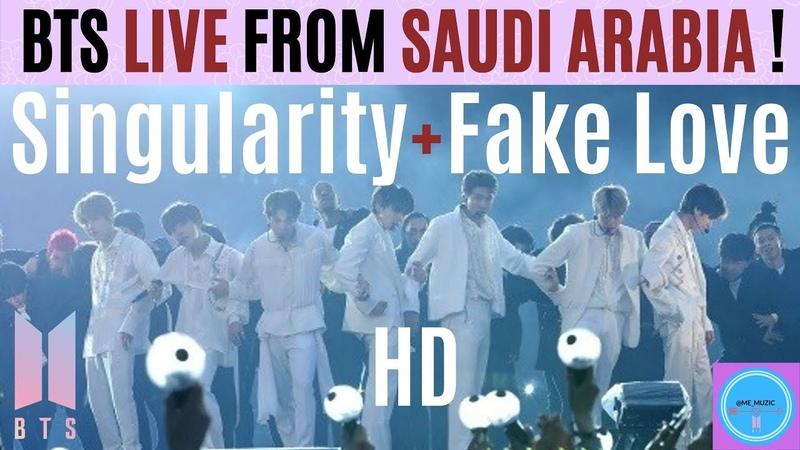 BTS 방탄소년단 SINGULARITY by V FAKE LOVE LIVE From RIYADH SAUDI ARABIA in HD 10 11 19