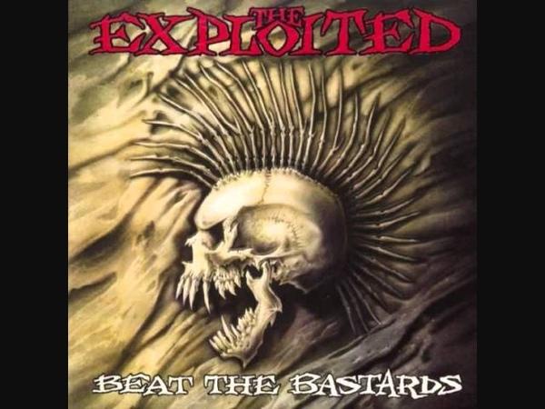 The Exploited UK Beat the Bastards FULL ALBUM 1996