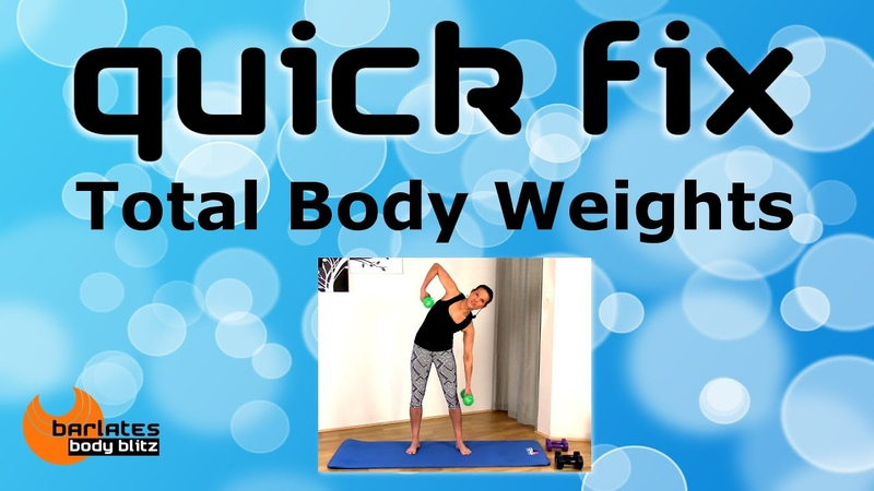 FREE TOTAL BODY WEIGHTS INTERVAL HIIT WORKOUT Quick Fix Total Body Weights BARLATES BODY BLITZ