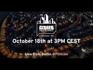 Cities: Skylines  GlobalBuildOff Announcement