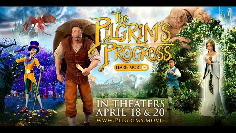Путешествие Пилигрима The Pilgrim's Progress 2019