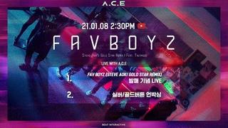 (에이스) - LIVE with Fav Boyz