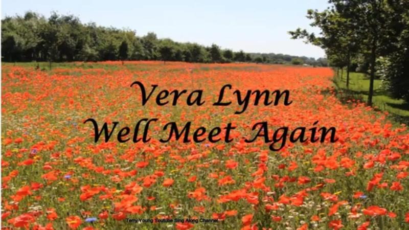 Vera Lynn We'll meet again Sing Along Lyrics
