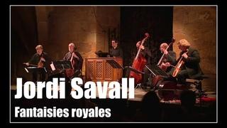 Fantaisies royales: Au temp des guerres des trois royaumes | Jordi Savall