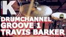 DRUMCHANNEL. GROOVE 1. TRAVIS BARKER. 44. BlINK 182. Уроки игры на ударных