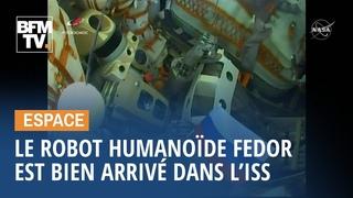 Le robot humanoïde Fedor est bien arrivé dans l'ISS, mais que va-t-il y faire ?
