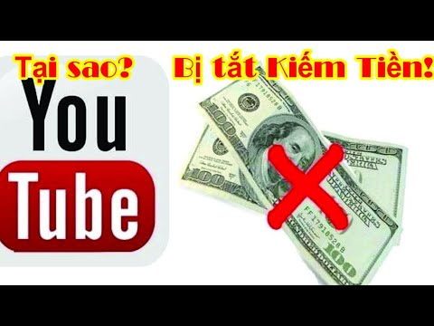 Tại sao kênh Youtube Bị tắt Kiếm Tiền? Why is YouTube channel disabled Make Money?