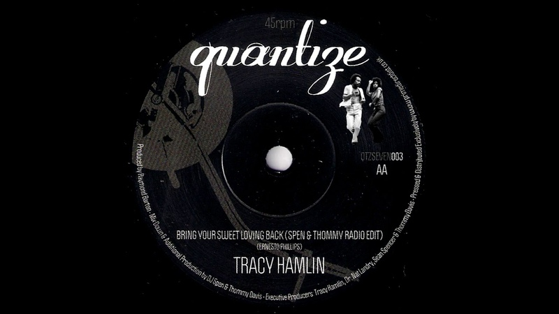 Tracy Hamlin Bring Your Sweet Loving Back Starpoint Cover Quantize 2014 Modern Soul Boogie 45