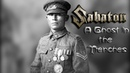 Sabaton A Ghost in the Trenches Music Video
