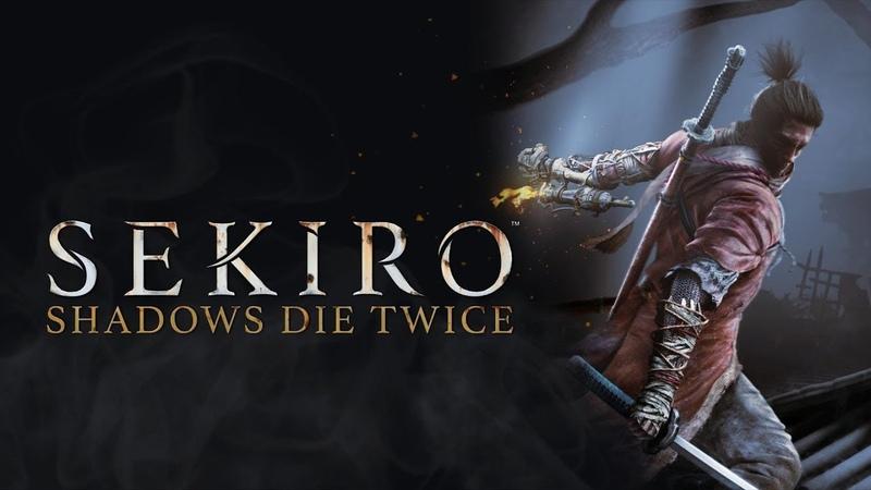 Sekiro Shadows Die Twice (Yettich) часть 15 - Мини-Боссы, Демон Ненависти, Шаг до Финала...
