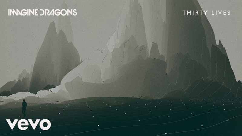 Imagine Dragons - Thirty Lives (Audio)