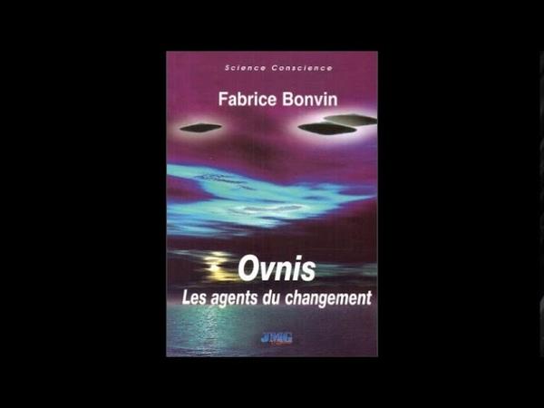 Ovnis les agent du changement avec Fabrice Bonvin