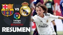 Resumen de FC Barcelona vs Real Madrid 0-1 LaLiga Promises