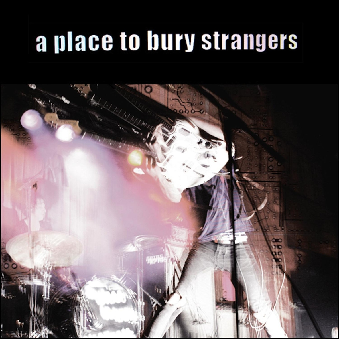 A Place to Bury Strangers - She Dies